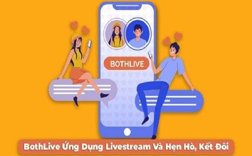 Bothlive - ứng dụng hẹn hò dành cho giới trẻ